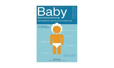 Baby-Betriebsanleitung: Inbetriebnahme, Wartung und Instandhaltung
